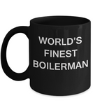 World's Finest Boiler manmugs - Gifts For Boilerman - Black coffee mugs 11 oz