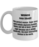 Wendi First Name Adult Definition - Funny White Porcelain Coffee Mug Cute Ceramic Cup 11 oz