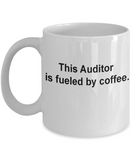 Auditor mug fueled by coffee -Funny Christmas Gifts - Funny White coffee mugs 11 oz