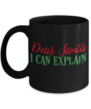 Rumbles the cloud and santa's greatest gift - Dear Santa, I can explain - Funny Santa Gifts Mugs, Christmas Gifts for family Ceramic Cup Black, Funny Mugs Gift Ideas 11 Oz
