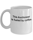 Auctioneer gifts mug fueled by coffee -Funny Christmas Gifts - Porcelain Coffee Mug Cute Cool Ceramic Cup Black, Best Office Tea Mug & Birthday Gag Gifts 11 oz