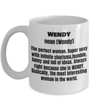 Wendy First Name Adult Definition - Funny White Porcelain Coffee Mug Cute Ceramic Cup 11 oz