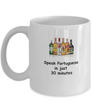 Speak Portuguese in 30 Minutes Funny coffee mugs - Funny Christmas White coffee mugs 11 oz