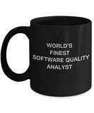 World's Finest Software quality analyst - Porcelain Black Funny Coffee Mug 11 OZ Funny Mugs