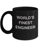 World's Finest Engineer - Porcelain Black Funny Coffee Mug 11 OZ Funny Mugs