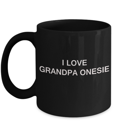 I Love Grandpa Onesie, Grandpa Gifts Grandsons Mugs- White Funny Mugs Coffee Cups 11 oz