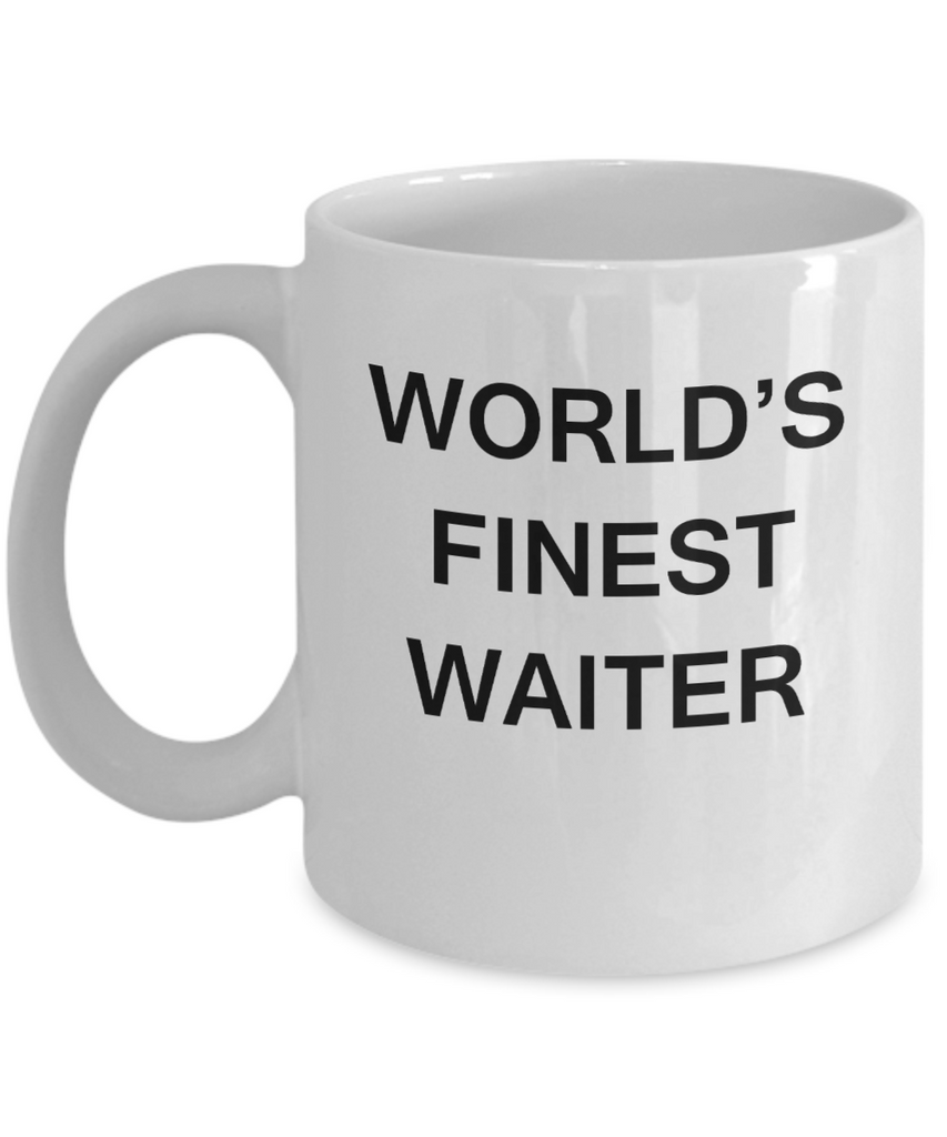 World's Finest Waiter - Gifts For Waiter - Porcelain White coffee mugs 11 oz
