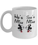 He's Mine and She's Mine Coffee Mug - White Porcelain Coffee Cup,Premium 11 oz White coffee cup