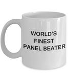 World's Finest Panel beater - Gifts For Panel beater - Porcelain White coffee mugs 11 oz