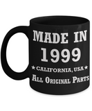2oth birthday gifts for her - Made in 1999 All Original Parts California - Best 20th Birthday Gifts for family Ceramic Cup Black, Funny Mugs Gift Ideas 11 Oz