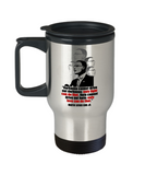 Martin luther king mugshot Quote, Only light can drive out Darkness - Funny Travel Mug, Premium 14 oz Travel Coffee cup