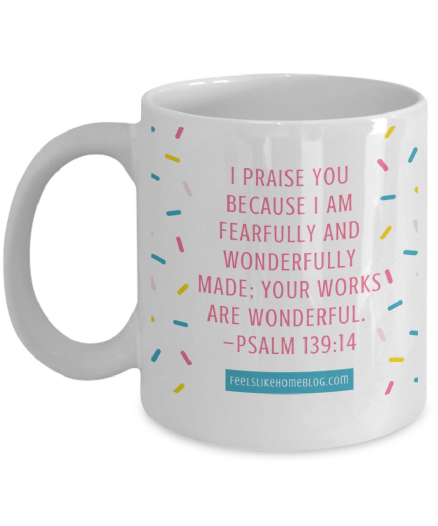 Scripture mugs for women , Your works are wonderful - White Coffee Mug Tea Cup 11 oz Gift