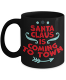 Rumbles the cloud and santa's greatest gift - Santa Claus is coming to Town - Funny Santa Gifts Mugs, Christmas Gifts for family Ceramic Cup Black, Funny Mugs Gift Ideas 11 Oz