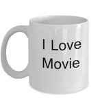 Funny Movies & Shows Lovers Gifts - I Love Movie - Valentines White coffee mugs 11 oz