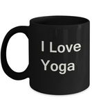 I Love Yoga Black Mugs - Funny Coffee Mugs And Black coffee mugs 11 oz