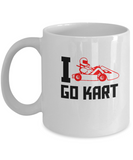 I Go Kart Coffee mugs for Racing Fans and Car Lovers - 11 OZ Funny Coffee mugs tea cup Gift Ideas White Coffee mugs Car Lovers Special