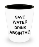 4 0z shot glasses - Save Water, Drink Absinthe - Shot Glass Premium Gifts Ideas
