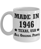 72nd birthday gifts for men/women, Texas 1946 Birthday Gift Mugs - Made in 1946 All Original Parts - Best 72nd Birthday Gifts for family Ceramic Cup White, Funny Mugs Gift Ideas 11 Oz