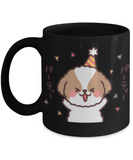 Funny Shih Tzu Mug -Happy Birthday Shih Tzu Coffee Mug- Premium 11 oz Black Coffee Cup