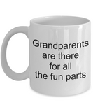 Granddad Gifts - Grandparents are there for all fun parts - White Porcelain Coffee Cup,Premium 11 oz Funny Mugs   White coffee cup Gifts Ideas