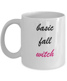 Basic Fall Witch 11 OZ Special Halloween Gift Funny White coffee mugs 11 oz