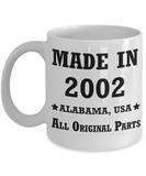 Inapropriate birthday gifts - Alabama Born 16th birthday gifts for men/women - Made in 2002 All Original Parts Alabama - Best 16th Birthday Gifts for family Ceramic Cup White, Funny Mugs Gift Ideas 11 Oz