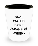 2cl shot glass - Save Water, Drink Japanese Whisky - Shot Glass Premium Gifts Ideas