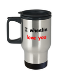 I wheelie like you, I wheelie love you - Premium 14 oz Travel Coffee Mug