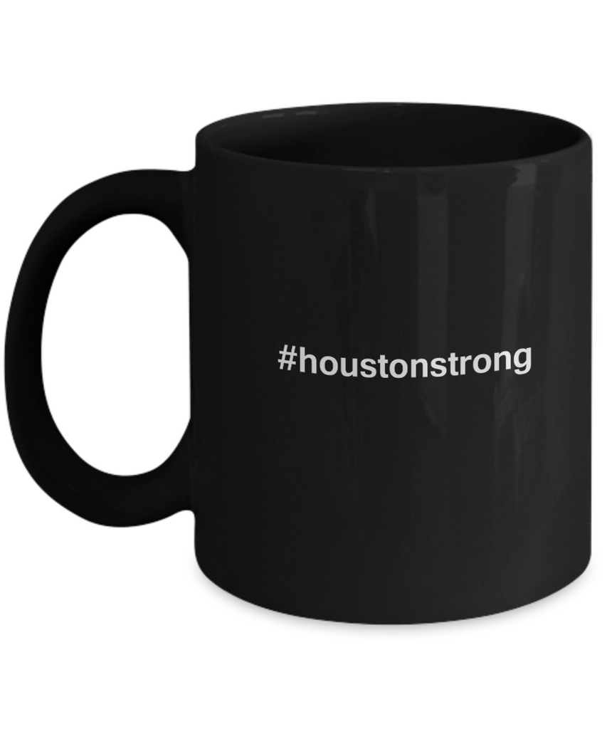 Houston Strong Hashtag Coffee mug sets - 11 OZ Black coffee mugs  State Love Gift Idea Cup Funny