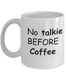 Funny Mugs - No Talkie Before Coffee -  11oz Sarcastic Romantic Love Gift For Valentine's Day, Best Couples, Married, Best Office Tea Mug & Coffee Cup Gifts