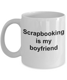 Scrapbooking Lovers Mugs - Scrapbooking is My Boyfriend - My Heart belongs to Donut and You - White Porcelain Coffee Cup,Premium 11 oz Funny Mugs White coffee cup Gifts Ideas