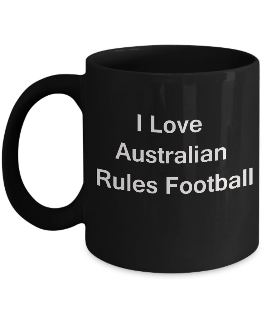 Football/Soccer Lovers Gifts Sports - I Love Australian Football Black coffee mugs 11 oz