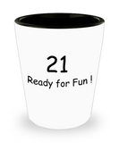 21at birthday gifts - 21 Ready for Fun! - Shot Glass Premium Gifts Ideas