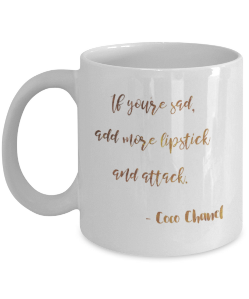Get well mugs for women , Add more lipstick and attack - White Coffee Mug Tea Cup 11 oz Gift