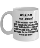 Funny Mug-Adult Definition - First Name William men Funny White coffee mugs 11 oz