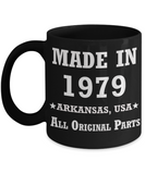 4oth birthday gifts for men - Made in 1979 All Original Parts Arkansas - Best 40th Birthday Gifts for family Ceramic Cup Black, Funny Mugs Gift Ideas 11 Oz