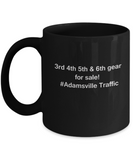 3rd 4th 5th & 6th Gear for Sale! Adamsville Traffic Black mugs for Car lovers and Driving city traffic - Funny Christmas Kids Gifts - Porcelain Funny Black Coffee Mug , Best Office Tea Mug & Birthday Gag Gifts 11 oz