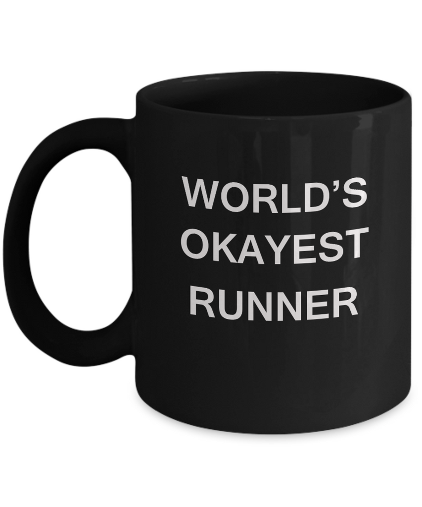 World's Okayest Runner - Black Porcelain Coffee Cup,Premium 11 oz Funny Mugs Black coffee cup Gifts Ideas