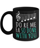 Music Lovers Mugs , Do Re Me - Black Coffee Mug Porcelain Tea Cup 11 oz - Great Gift