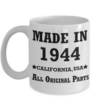 75th birthday gifts for Men/Women - Made in 1944 All Original Parts California - Best 75th Birthday Gifts for family Ceramic Cup White, Funny Mugs Gift Ideas 11 Oz