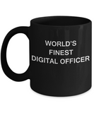 World's Finest Digital officer - Gifts For Digital officer Black coffee mugs 11 oz