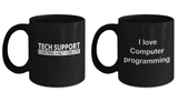 Couple mugs - Tech support Control + Alt + Delete and I Love Computer Programming, 11 oz