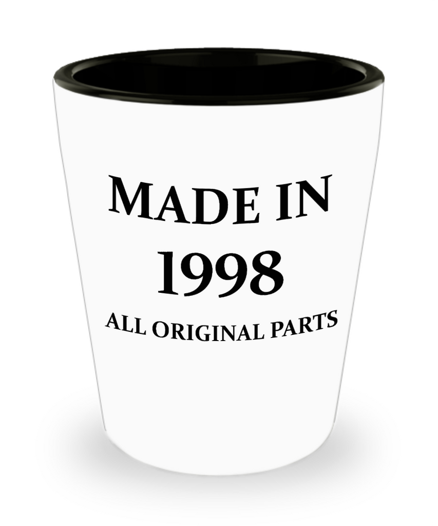 Funny 4.0 shot glass - Made in 1998 All Original Parts - Shot Glass Premium Gifts Ideas
