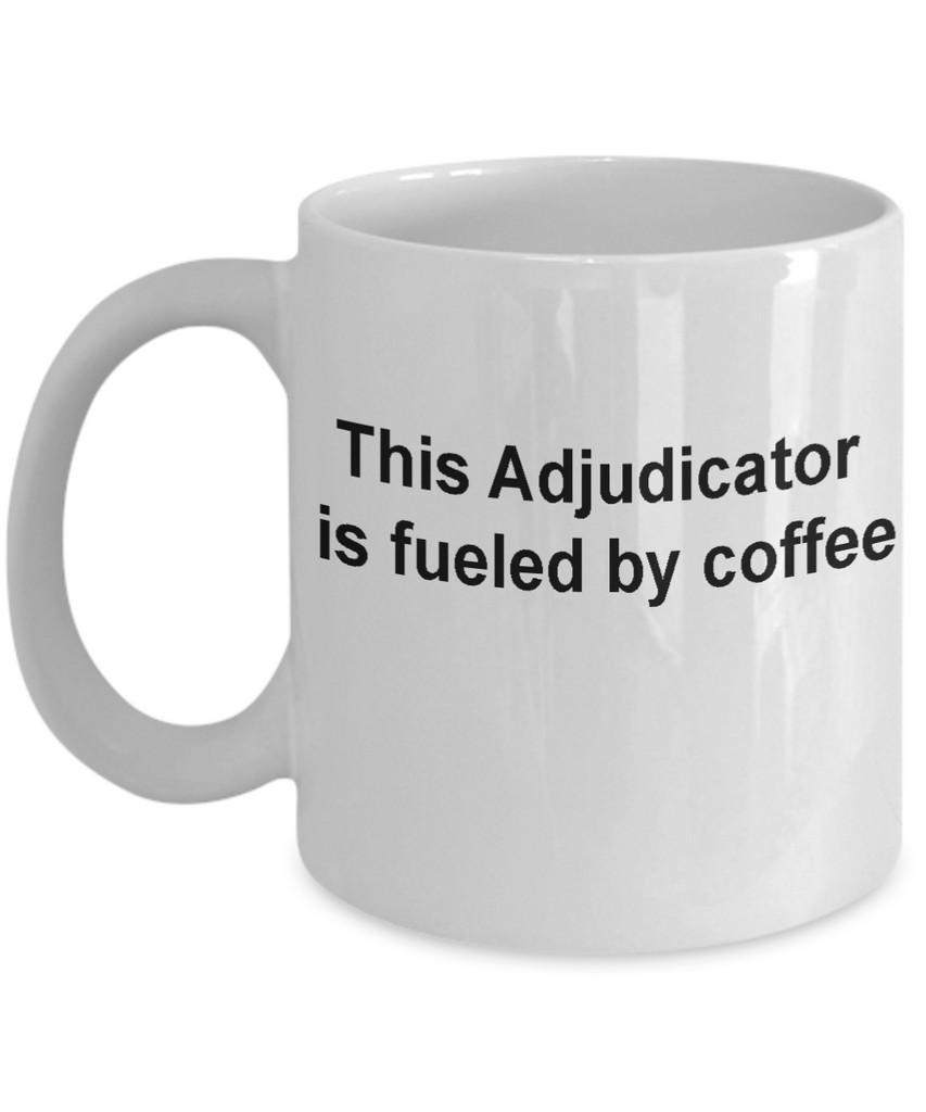 Adjudicator mug-Funny Christmas Gifts - Porcelain Coffee Mug Cute Cool Ceramic Cup Black, Best Office Tea Mug & Birthday Gag Gifts 11 oz
