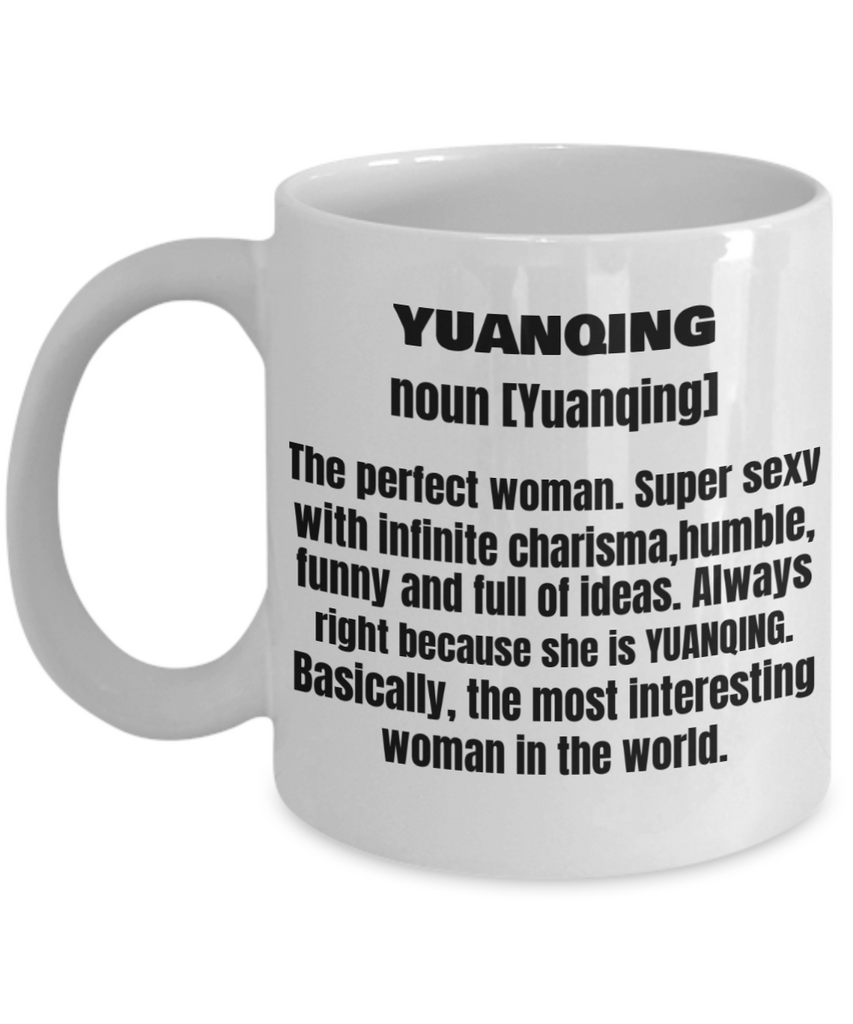 Yuanquing First Name Adult Definition - Funny White Porcelain Coffee Mug Cute Ceramic Cup 11 oz