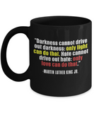 Martin luther king jr malcom x and the civil rights struggle, Speech Light drives away Darkness - Funny Black Porcelain Coffee Mug Cute Ceramic Cup 11 oz