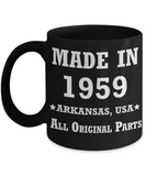 6oth birthday gifts for men - Made in 1959 All Original Parts Arkansas - Best 60th Birthday Gifts for family Ceramic Cup Black, Funny Mugs Gift Ideas 11 Oz