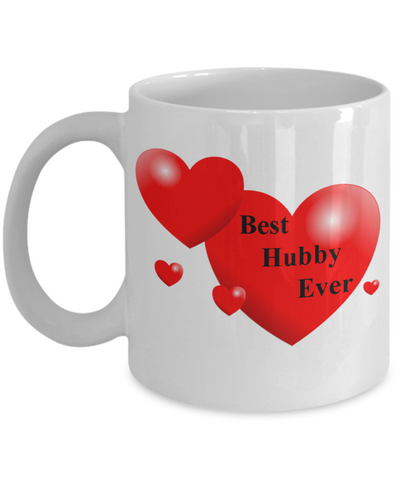 Best Hubby Ever -Gift for wife -Coffee Mug Porcelain  White coffee mugs 11 oz