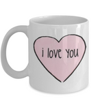 Write like a mother f mug, I Love you - White Porcelain Coffee 11 oz