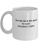 3rd 4th 5th & 6th Gear for Sale! Cordova Traffic White coffee mugs for Car lovers & drivers 11 oz
